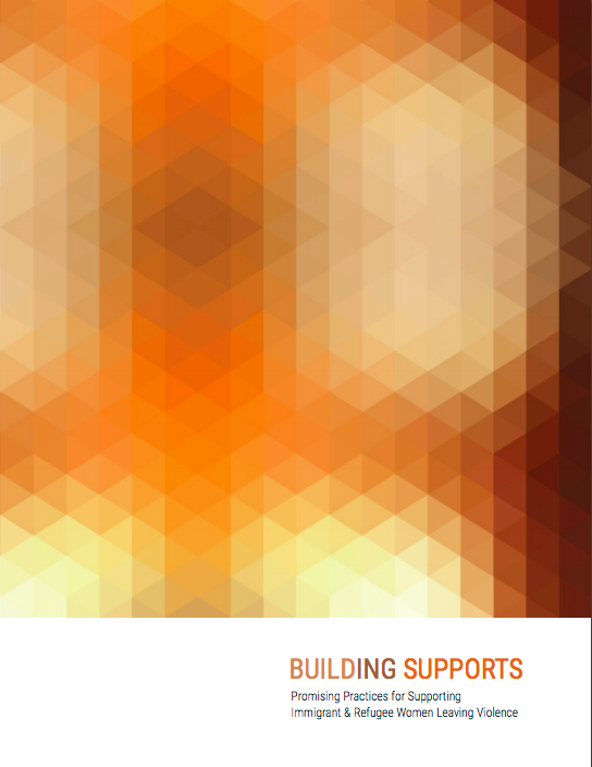 Building Supports: Housing Access for Immigrant and Refugee Women Leaving Violence Report Cover