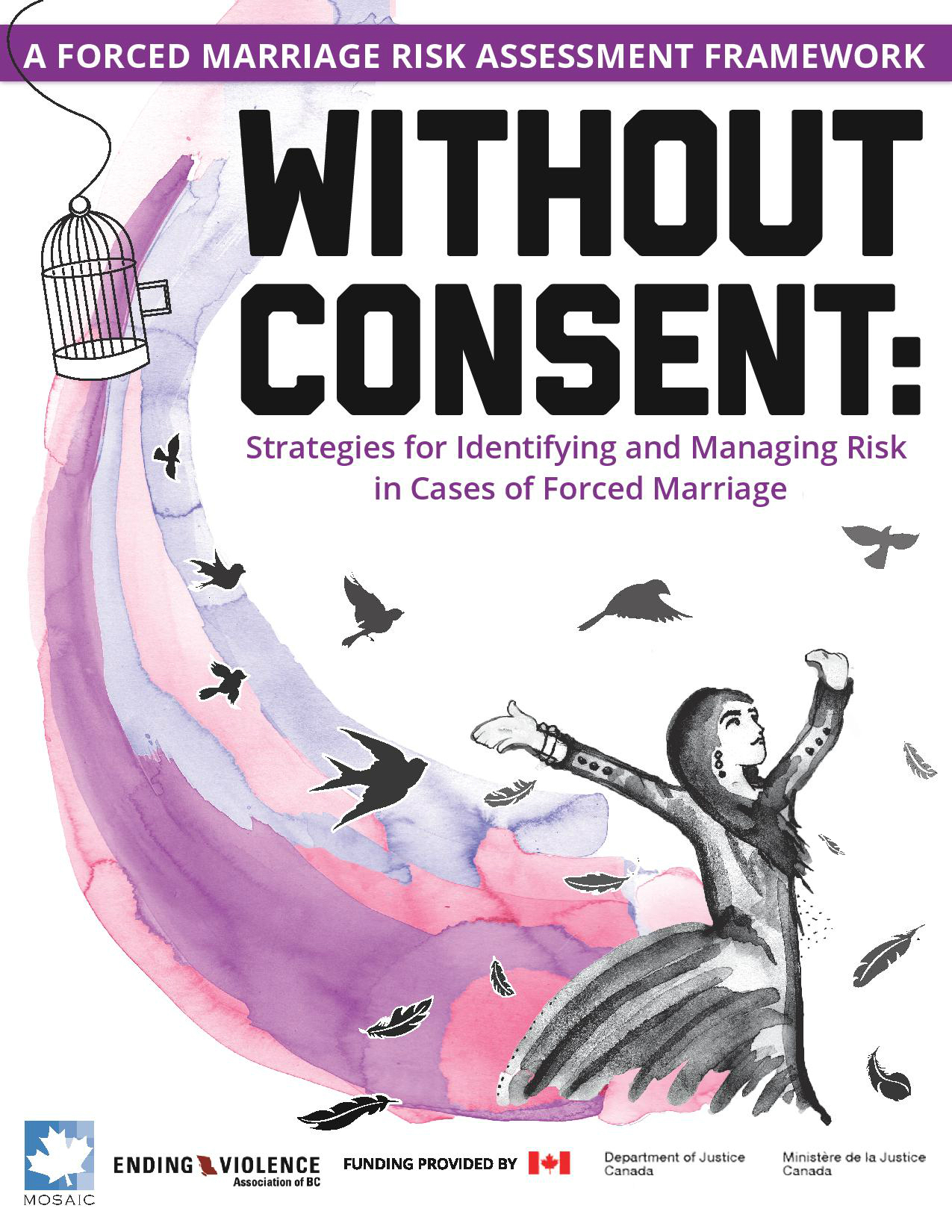 Without Consent: Strategies for Identifying and Managing Risk in Cases of Forced Marriage Report cover