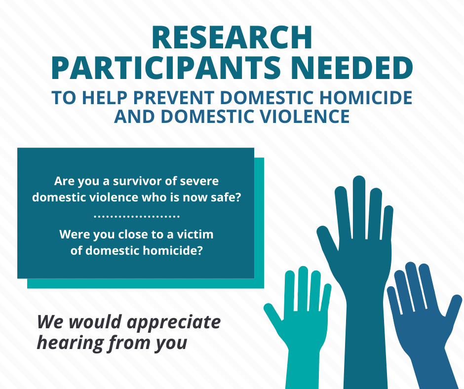 Research participants needed to help prevent domestic violnece and domestic homicide
